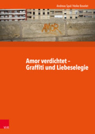 eBook Amor verdichtet - Graffiti und Liebeselegie Cover
