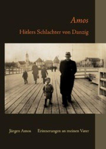 eBook Amos - Hitlers Schlachter von Danzig Cover
