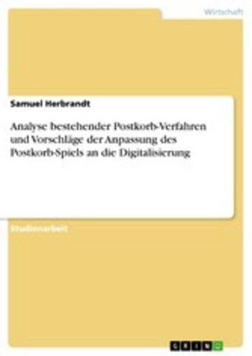 eBook Analyse bestehender Postkorb-Verfahren und Vorschläge der Anpassung des Postkorb-Spiels an die Digitalisierung Cover