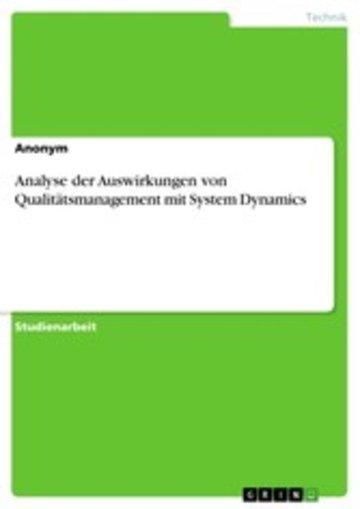 eBook Analyse der Auswirkungen von Qualitätsmanagement mit System Dynamics Cover