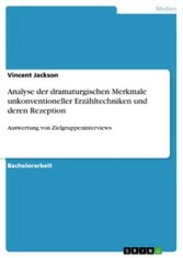 eBook Analyse der dramaturgischen Merkmale unkonventioneller Erzähltechniken und deren Rezeption Cover
