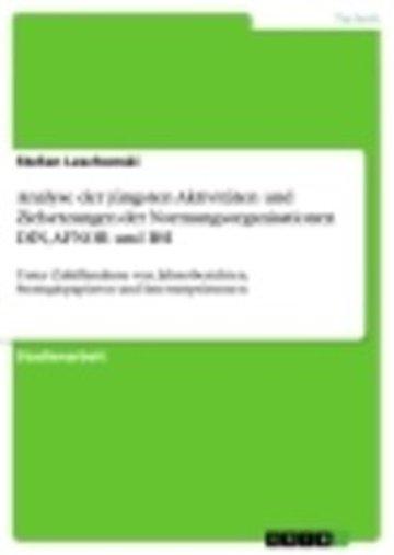 eBook Analyse der jüngsten Aktivitäten und Zielsetzungen der Normungsorganisationen DIN, AFNOR und BSI Cover