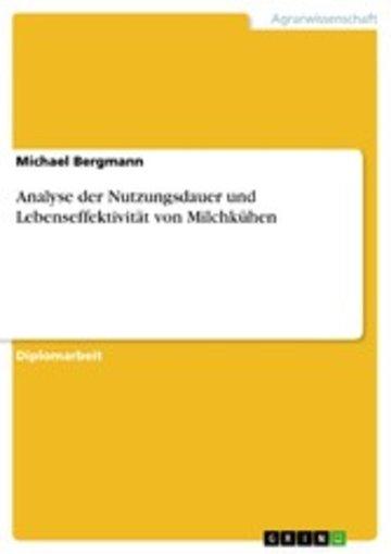 eBook Analyse der Nutzungsdauer und Lebenseffektivität von Milchkühen Cover