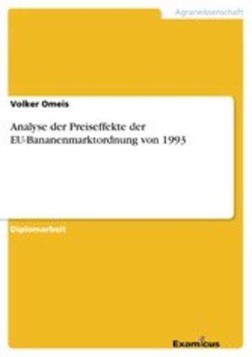 eBook Analyse der Preiseffekte der EU-Bananenmarktordnung von 1993 Cover
