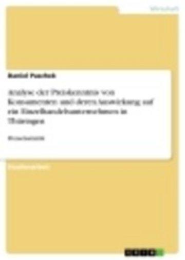 eBook Analyse der Preiskenntnis von Konsumenten und deren Auswirkung auf ein Einzelhandelsunternehmen in Thüringen Cover