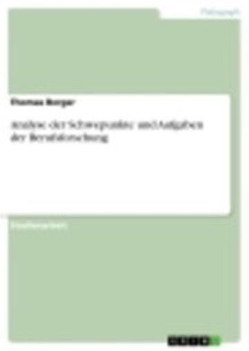 eBook Analyse der Schwepunkte und Aufgaben der Berufsforschung Cover