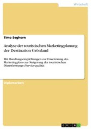 eBook Analyse der touristischen Marketingplanung der Destination Grönland Cover