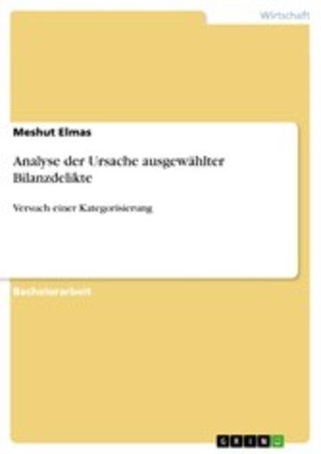 eBook Analyse der Ursache ausgewählter Bilanzdelikte Cover