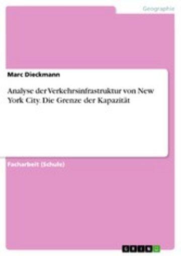 eBook Analyse der Verkehrsinfrastruktur von New York City. Die Grenze der Kapazität Cover