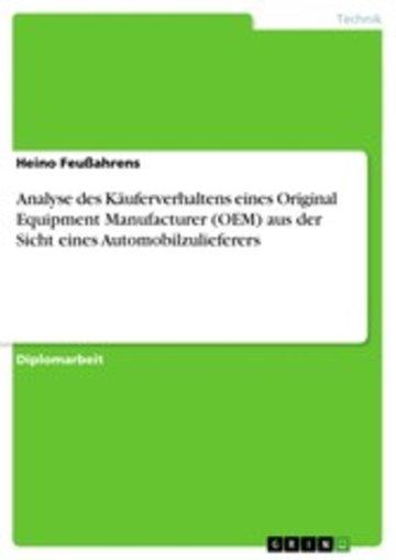 eBook Analyse des Käuferverhaltens eines Original Equipment Manufacturer (OEM) aus der Sicht eines Automobilzulieferers Cover