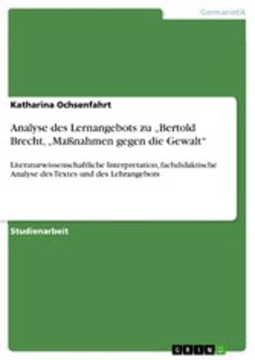 eBook Analyse des Lernangebots zu 'Bertold Brecht, 'Maßnahmen gegen die Gewalt' Cover