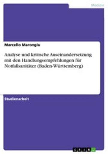 eBook Analyse und kritische Auseinandersetzung mit den Handlungsempfehlungen für Notfallsanitäter (Baden-Württemberg) Cover