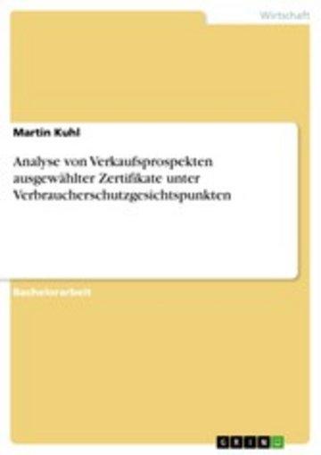 eBook Analyse von Verkaufsprospekten ausgewählter Zertifikate unter Verbraucherschutzgesichtspunkten Cover