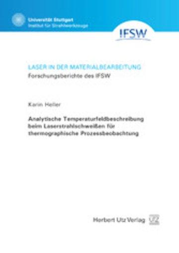 eBook Analytische Temperaturfeldbeschreibung beim Laserstrahlschweißen für thermographische Prozessbeobachtung Cover