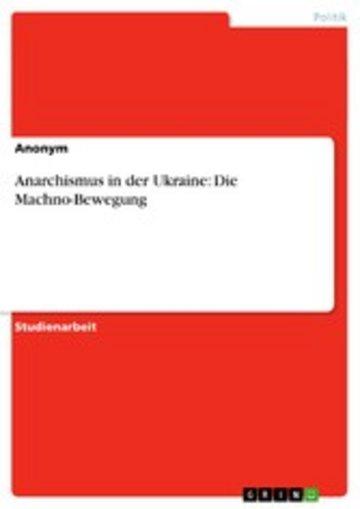 eBook Anarchismus in der Ukraine: Die Machno-Bewegung Cover