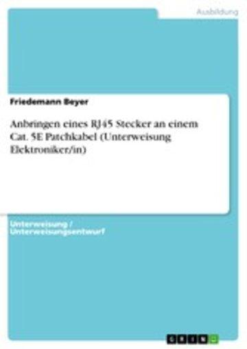 eBook Anbringen eines RJ45 Stecker an einem Cat. 5E Patchkabel (Unterweisung Elektroniker/in) Cover