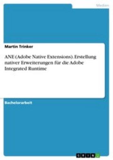 eBook ANE (Adobe Native Extensions). Erstellung nativer Erweiterungen für die Adobe Integrated Runtime Cover
