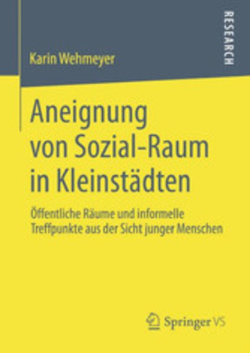 eBook Aneignung von Sozial-Raum in Kleinstädten Cover