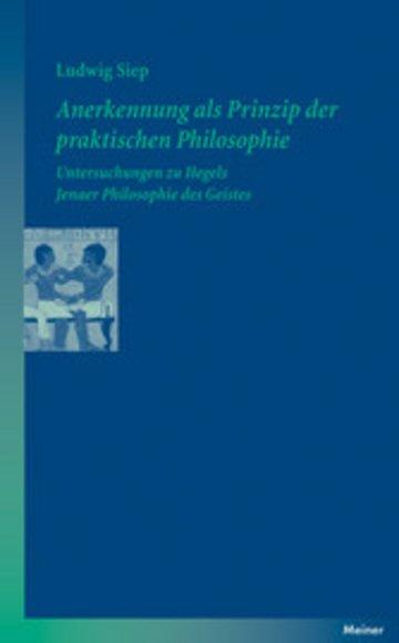 eBook Anerkennung als Prinzip der praktischen Philosophie Cover