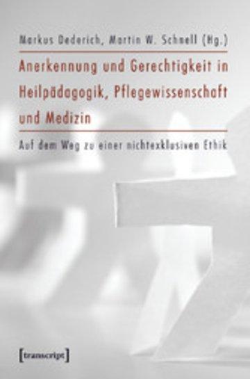 eBook Anerkennung und Gerechtigkeit in Heilpädagogik, Pflegewissenschaft und Medizin Cover