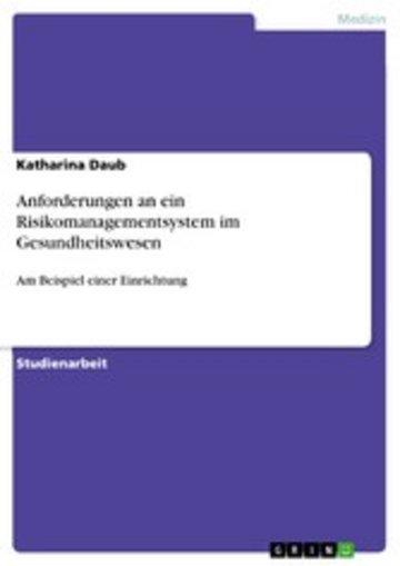 eBook Anforderungen an ein Risikomanagementsystem im Gesundheitswesen Cover