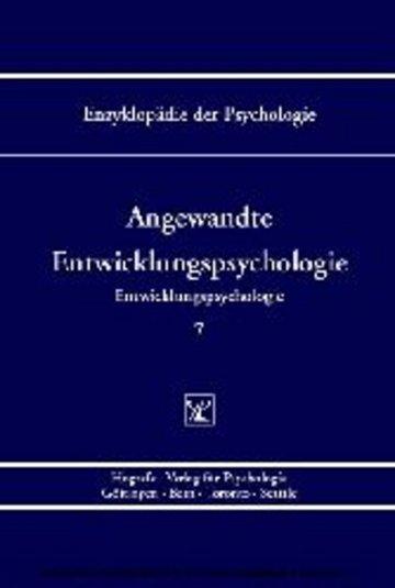 eBook Angewandte Entwicklungspsychologie (Enzyklopädie der Psychologie : Themenbereich C : Ser. 5 ; Bd. 7) Cover
