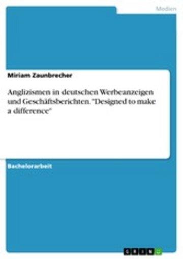 eBook Anglizismen in deutschen Werbeanzeigen und Geschäftsberichten. 'Designed to make a difference' Cover