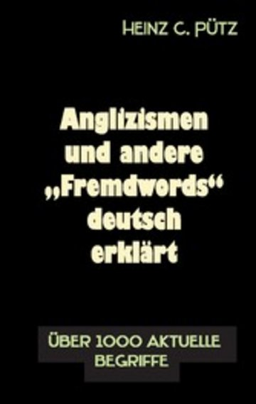 "eBook Anglizismen und andere ""Fremdwords"" deutsch erklärt Cover"