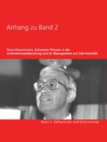 eBook Anhang zu Band 2 - Hans Häusermann, Schweizer Pioneer in der Unternehmensberatung und im Management auf Zeit-Geschäft Cover