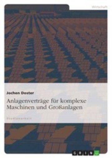 eBook Anlagenverträge für komplexe Maschinen und Großanlagen Cover
