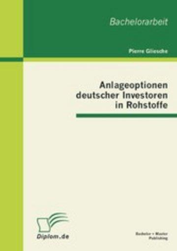 eBook Anlageoptionen deutscher Investoren in Rohstoffe Cover