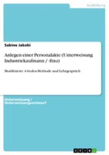 eBook Anlegen einer Personalakte (Unterweisung Industriekaufmann / -frau) Cover