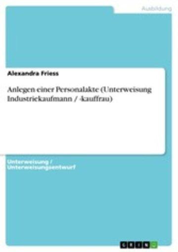 eBook Anlegen einer Personalakte (Unterweisung Industriekaufmann / -kauffrau) Cover