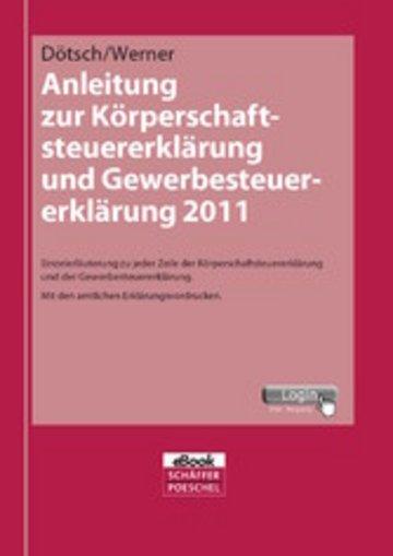 eBook Anleitung zur Körperschaftsteuererklärung und Gewerbesteuererklärung 2011 Cover