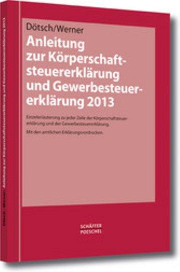 eBook Anleitung zur Körperschaftsteuererklärung und Gewerbesteuererklärung 2013 Cover