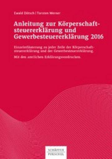 eBook Anleitung zur Körperschaftsteuererklärung und Gewerbesteuererklärung 2016 Cover