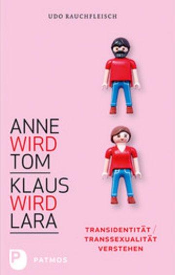 eBook Anne wird Tom - Klaus wird Lara Cover