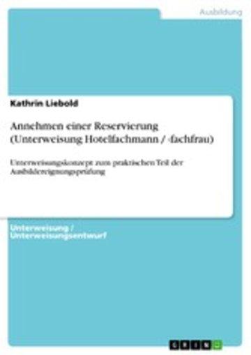eBook Annehmen einer Reservierung (Unterweisung Hotelfachmann / -fachfrau) Cover