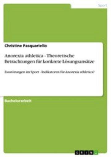 eBook Anorexia athletica - Theoretische Betrachtungen für konkrete Lösungsansätze Cover