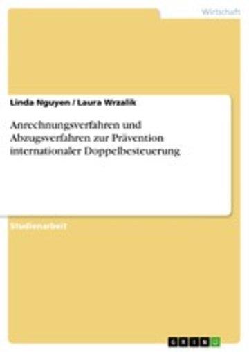 eBook Anrechnungsverfahren und Abzugsverfahren zur Prävention internationaler Doppelbesteuerung Cover