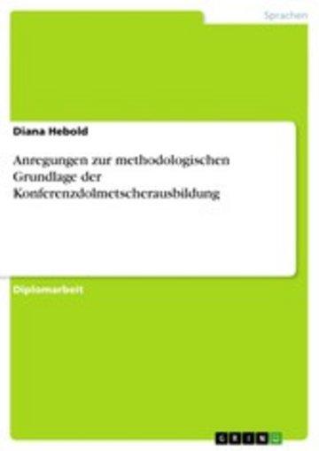 eBook Anregungen zur methodologischen Grundlage der Konferenzdolmetscherausbildung Cover