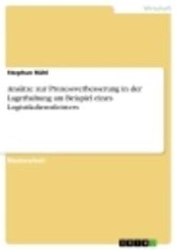 eBook Ansätze zur Prozessverbesserung in der Lagerhaltung am Beispiel eines Logistikdienstleisters Cover