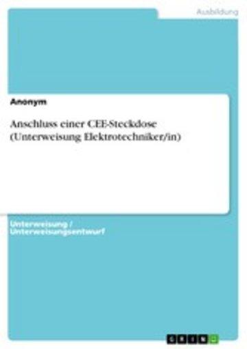 eBook Anschluss einer CEE-Steckdose (Unterweisung Elektrotechniker/in) Cover