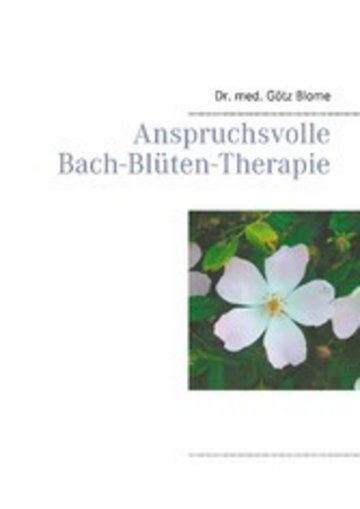 eBook Anspruchsvolle Bach-Blüten-Therapie Cover