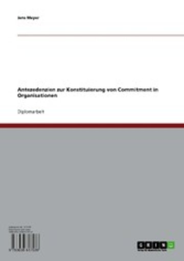 eBook Antezedenzien zur Konstituierung von Commitment in Organisationen Cover