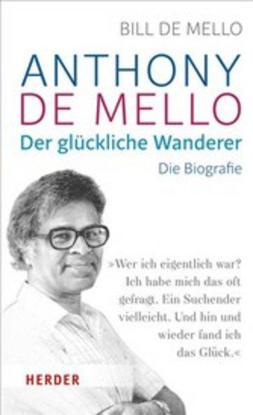 eBook Anthony de Mello - Der glückliche Wanderer Cover