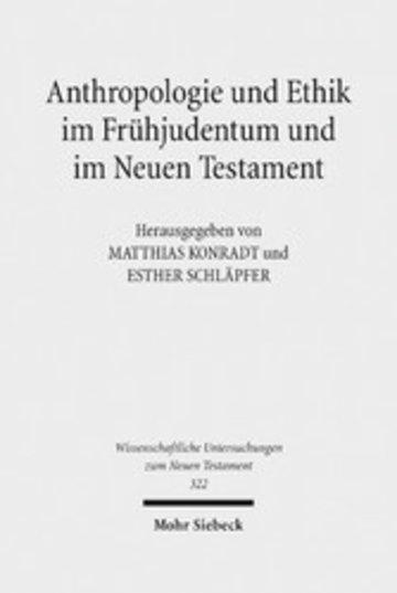 eBook Anthropologie und Ethik im Frühjudentum und im Neuen Testament Cover
