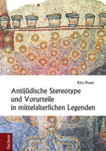 eBook Antijüdische Stereotype und Vorurteile in mittelalterlichen Legenden Cover