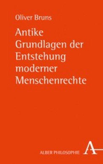 eBook Antike Grundlagen der Entstehung moderner Menschenrechte Cover