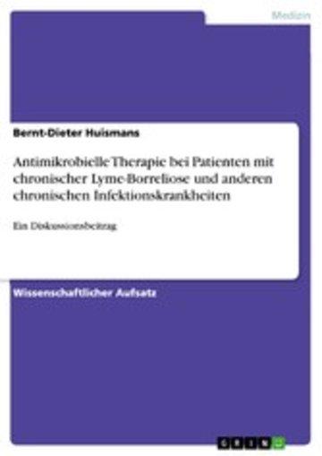 eBook Antimikrobielle Therapie bei Patienten mit chronischer Lyme-Borreliose und anderen chronischen Infektionskrankheiten Cover
